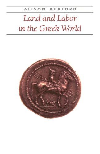 Land and Labor in the Greek World (Ancient Society and History)