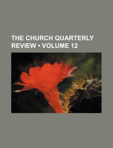 The Church quarterly review (Volume 12)