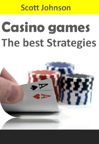 Casino Games the best Strategies