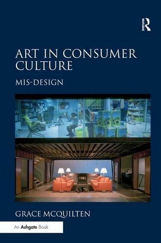 Art in Consumer Culture: Mis-Design