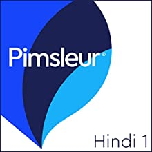Pimsleur Hindi Level 1 Speech by Pimsleur Narrated by Pimsleur