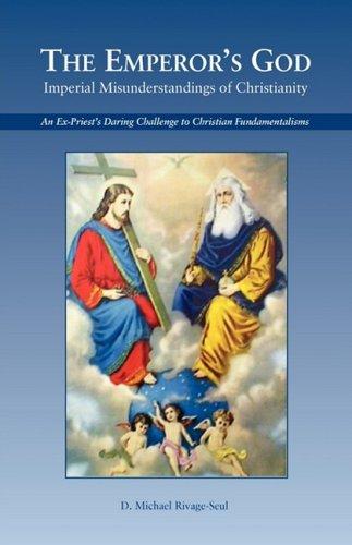 The Emperor's God: Imperial Misunderstandings of Christianity