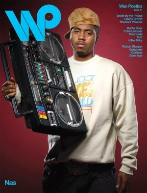 Wax Poetics #51 (July 2012) All Hip Hop Issue - Cover 1: Microphone Icon Nas B/W Detroit Rapper Danny Brown