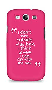 AMEZ i dont think out of the box Back Cover For Samsung Galaxy S3 Neo