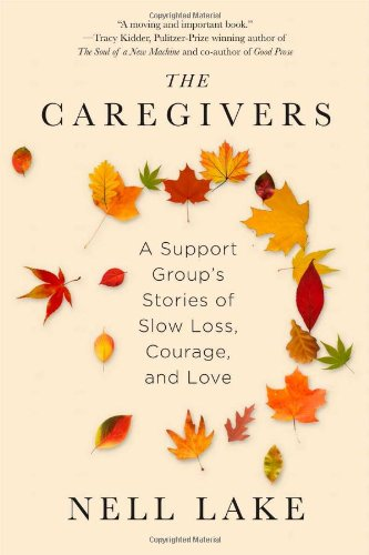 The Caregivers: A Support Group