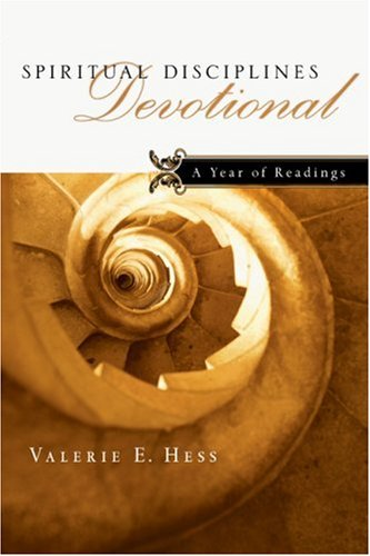 Spiritual Disciplines Devotional: A Year of Readings, Valerie E. Hess