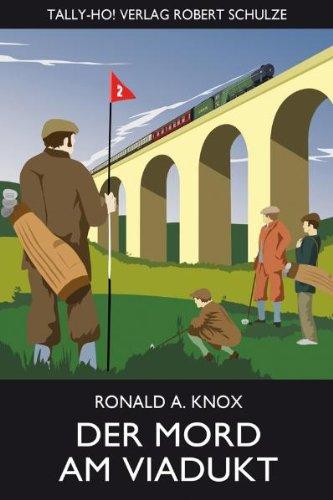Buch: Der Mord am Viadukt von Ronald A. Knox