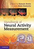 img - for Romain Brette: Handbook of Neural Activity Measurement (Hardcover); 2012 Edition book / textbook / text book