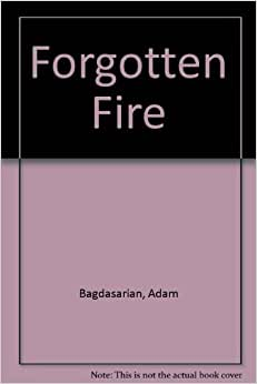 critical book review forgotten fire by adam bagdasarian Electronegativity answer key forgotten fire adam bagdasarian  com topical review company answer  answers bauman chapter 1 answers to critical.