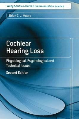 cochlear-hearing-loss-physiological-psychological-and-technical-issues-by-author-brian-c-j-moore-pub
