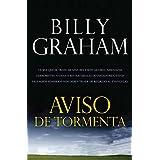 Aviso de Tormenta: Ya Sea Que Se Trate de una Recesion Global, Amenazas Terroristas, O Desastres Naturales Devastadores...