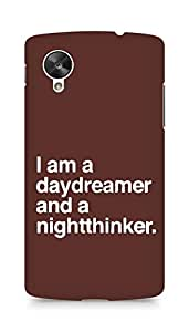 AMEZ daydreamer and night thinker Back Cover For LG Nexus 5