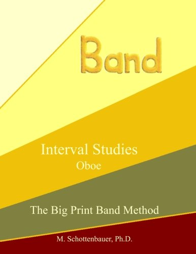 Interval Studies:  Oboe (The Big Print Band Method) [Schottenbauer, M.] (Tapa Blanda)