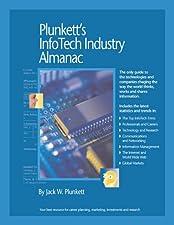 Plunkett s InfoTech Industry Almanac InfoTech Industry Market Research Statistics Trends by Jack W. Plunkett