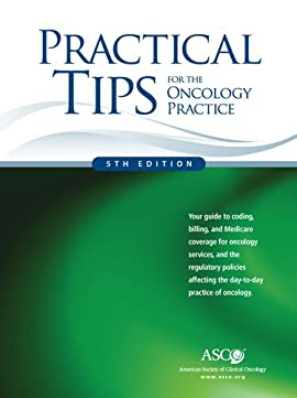 Practical Tips for the Oncology Practice, Fifth Edition