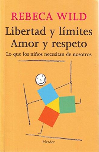 libertad-y-limites-amor-y-respeto-lo-que-los-ninos-necesitan-de-nosotros