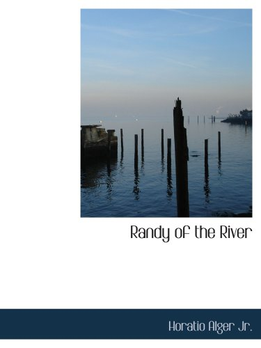 Randy of the River: The Adventures of a Young Deckhand
