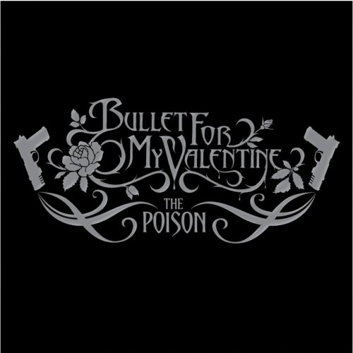 Bullet for My Valentine - The Poison (Deluxe Edition) - Zortam Music