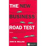 The new business road test: What entrepreneurs and executives should do before writing a business planpar John Mullins