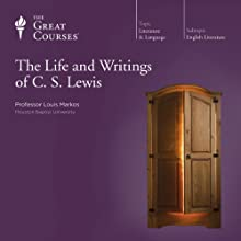 The Life and Writings of C. S. Lewis Lecture by  The Great Courses Narrated by Professor Louis Markos
