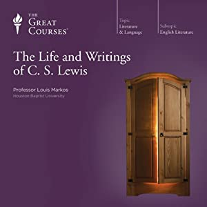 The Life and Writings of C. S. Lewis | [The Great Courses]