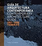 img - for Tenerife 1962-2006: Contemporary Architecture Guide book / textbook / text book
