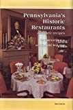 img - for Pennsylvania's Historic Restaurants and Their Recipes book / textbook / text book