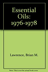 Essential Oils: 1976-1978: Brian M. Lawrence: 9780931710032: Amazon