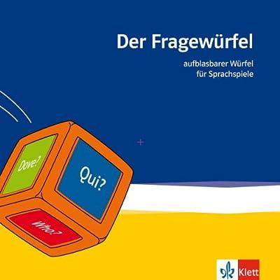 Der Fragewürfel: Aufblasbarer Würfel für Sprachspiele (Deutsch, Englisch, Französisch, Spanisch, Italienisch, Russisch und Latein) von Klett Ernst /Schulbuch