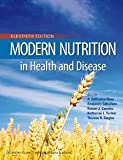 img - for Modern Nutrition in Health and Disease (Modern Nutrition in Health & Disease (Shils)) [Hardcover] Eleventh Ed. A. Catharine Ross, Benjamin Caballero, Robert J. Cousins, Katherine L. Tucker Ph.D., Thomas R. Ziegler M.D. book / textbook / text book
