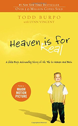 Heaven-is-for-Real-A-Little-Boys-Astounding-Story-of-His-Trip-to-Heaven-and-Back