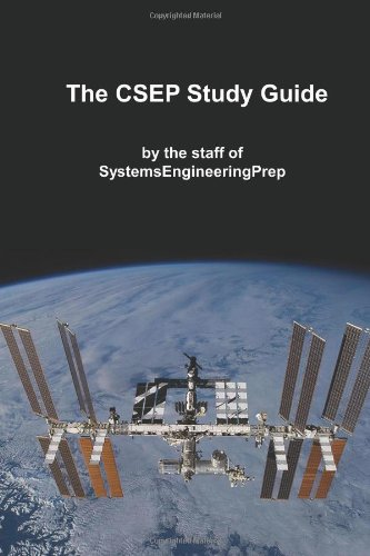 The CSEP Study Guide: by the Staff of SystemsEngineeringPrep.com