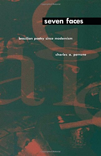 Seven Faces: Brazilian Poetry Since Modernism