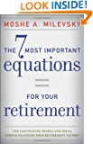 The 7 Most Important Equations for Your Retirement: The Fascinating People and Ideas Behind Planning Your Retirement Income