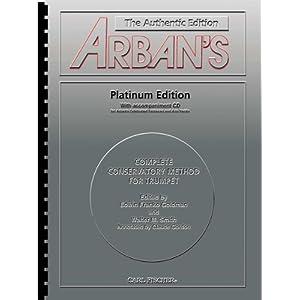 Arbans Complete Method: Trumpet, Platinum Edition (Book ...