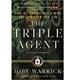 The Triple Agent: the Al-Qaeda Mole Who Infiltrated the CIA (Paperback) - Common