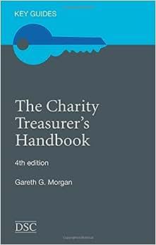 The Charity Treasurer's Handbook (Key Guides)