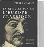 img - for La civilisation de l'europe classqiue book / textbook / text book