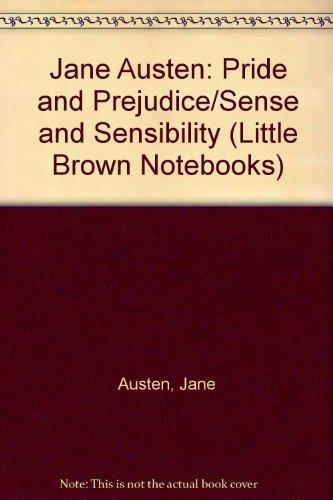 Jane Austen: Pride and Prejudice/Sense and Sensibility (Little Brown Notebooks)