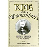 img - for King of the Moonshiners: Lewis R. Redmond in Fact and Fiction (Appalachian Echoes) (Paperback) book / textbook / text book
