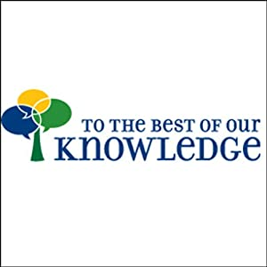 To the Best of Our Knowledge: Into the Woods Radio/TV Program
