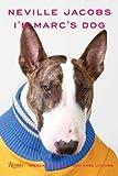 Image of Neville Jacobs: I'm Marc's Dog