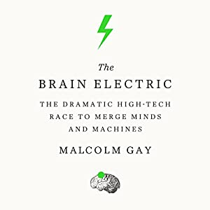 The Brain Electric Audiobook