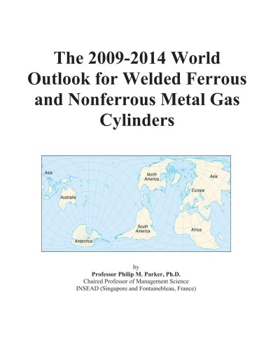 The 2009-2014 World Outlook for Welded Ferrous and Nonferrous Metal Gas Cylinders