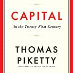 Capital in the Twenty-First Century | Thomas Piketty,Arthur Goldhammer (translator)