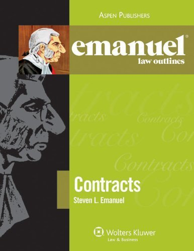Emanuel Law Outlines: Contracts 9th edition by Emanuel, Steven published by Aspen Publishers Paperback