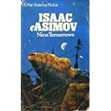 Nine Tomorrowsby Isaac Asimov