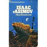 Nine Tomorrowsby Isaac Asimov