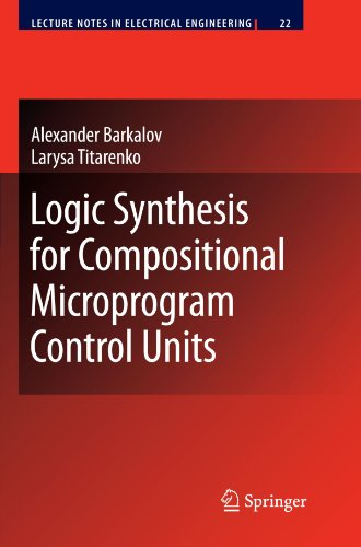 Logic Synthesis for Compositional Microprogram Control Units (Lecture Notes in Electrical Engineering) [Barkalov, Alexander - Titarenko, Larysa] (Tapa Blanda)