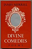 Divine comedies: Poems